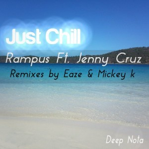 Rampus & Jenny Cruz feat. Bucks Delancey - Just Chill [Deep Nota]