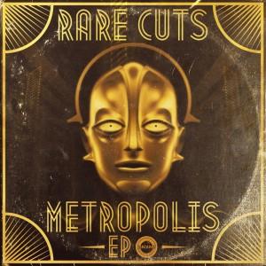 Rare Cuts - Metropolis [DiscoDat]