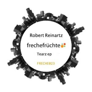 Robert Reinartz - Tearz [Freche Fruchte Recordings]