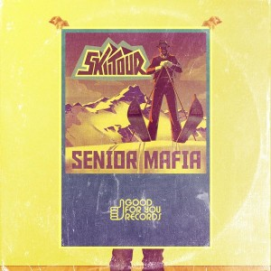 SKIITOUR - Senior Mafia [Good For You Records]