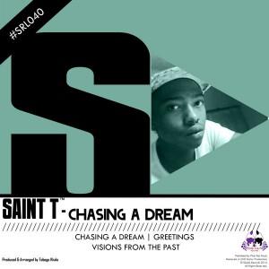 Saint T - Chasing A Dream [Skalla Records]