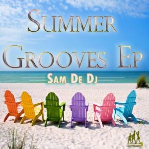 Sam De DJ - Summer Grooves EP [KBZmusiq]