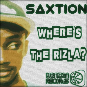 Saxtion - Where's the Rizla [Kanzen Records]