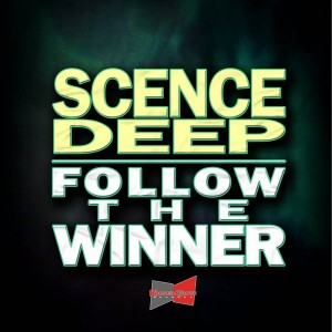 Scence Deep - Follow the Winner [Korner Gruve Records]