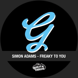 Simon Adams - Freaky To You [Guesthouse]