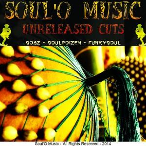 Sobz, SoulPoizen & FunkySoul - Soul'O Music Unreleased Cuts [Soul O Music]