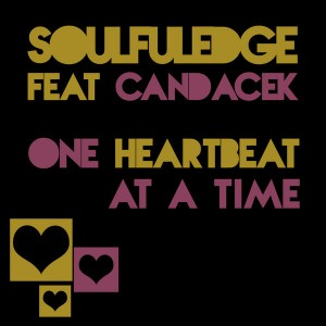 Soulfuledge feat.CandaceK - One Heartbeat At A Time [Soulfuledge Recordings]