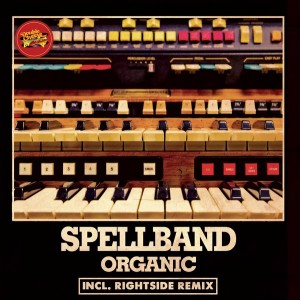 Spellband - Organic [Double Cheese Records]