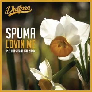 Spuma - Lovin Me [Dustpan Recordings]