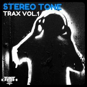 Stereo Tone - Trax Vol.1 [DNH]