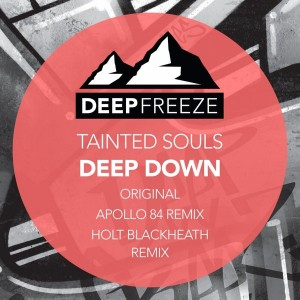 Tainted Souls - Deep Down [Deep Freeze Records]