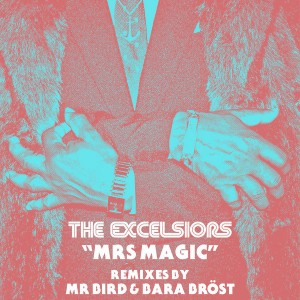 The Excelsiors - Mrs Magic [BBE]