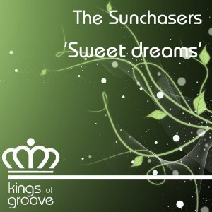 The Sunchasers - Sweet Dreams [Kings Of Groove]