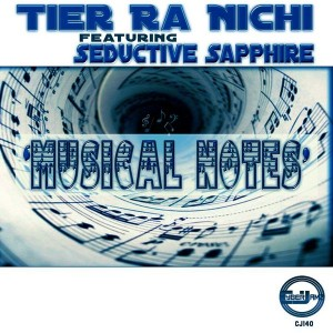 Tier Ra Nichi feat. Seductive Sapphire - Musical Notes [Cyberjamz]