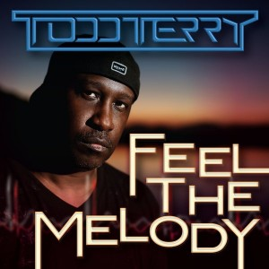 Todd Terry - Feel The Melody [Inhouse]
