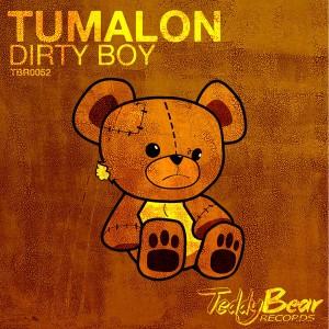 Tumalon - Dirty Boy [TeddyBear Records]