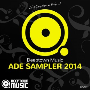 Various Artists - Deeptown Music ADE Sampler 2014 [Deeptown Music]