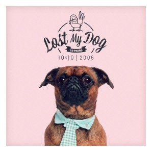 Various Artists - Lost My Dog 10 X 10 - 2006 [Lost My Dog]