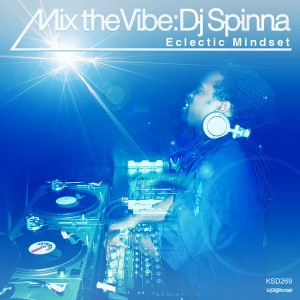 Various Artists - Mix The Vibe DJ Spinna Eclectic Mindset [King Street Classics]