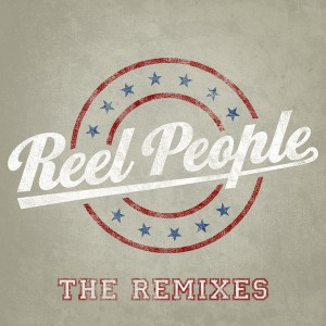 Various Artists - Reel People - The Remixes [Reel People Music]