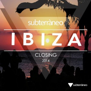 Various Artists - Subterraneo Ibiza 2014 Closing [Subterraneo Records]