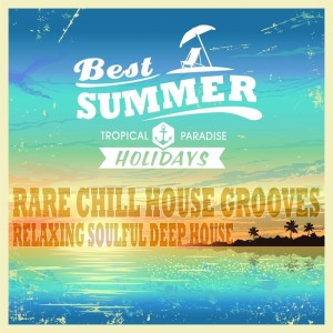 Various - Best Summer Relaxing Deep House (Rare Soulful Chill House Grooves) [GR8 AL]