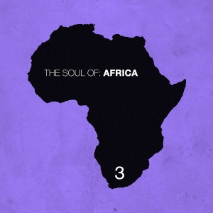 Various - The Soul Of Africa Vol 3 [Hifi Stories]