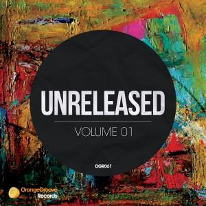 Various - Unreleased Volume 1 [Orange Groove Records]