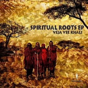 Veja Vee Khali - Spiritual Roots EP [khali Recordings]
