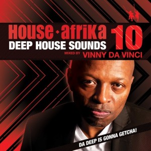 Vinni Da Vinci - Deep House Sounds, Vol. 10 [House Afrika]