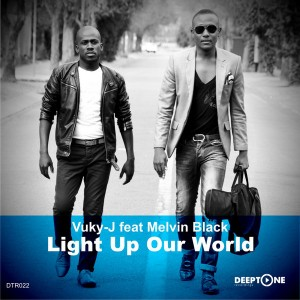 Vuky-J feat.Melvin Black - Light Up Our World [Deeptone Recordings]