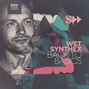 Wet Synthex - Back To Basic EP [SpekuLLa Records]
