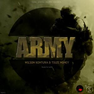 Wilson Kentura & Tiuze Money - Army [Vozes Quentes]