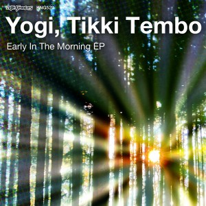 Yogi, Tikki Tembo - Early In The Morning EP [Nite Grooves]