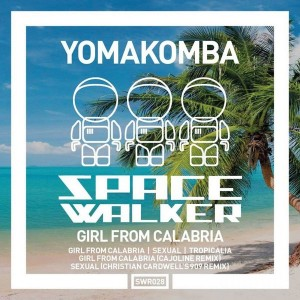 Yomakomba - Girl From Calabria [SpaceWalker Recordings]