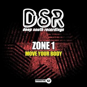 Zone 1 - Move Your Body [Essential 12 Inch Classics]