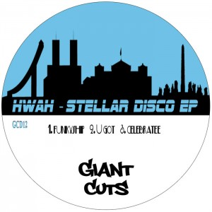 hWah - Stellar Disco [Giant Cuts]