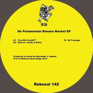 93i - Da Panamanian Banana Racket EP [Robsoul]