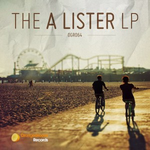 A Lister - The A Lister LP [Orange Groove Records]
