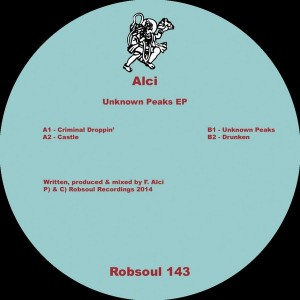Alci - Unknown Peaks EP [Robsoul]