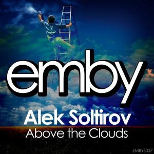 Alek Soltirov - Above The Clouds [Emby]