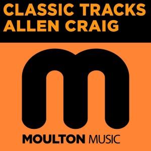 Allen Craig - Classic Tracks [Moulton Music]