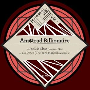 Am$trad Billionaire - Feel Me Close EP [Different Attitudes]