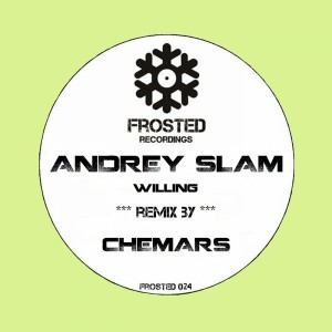 Andrey Slam - Willing [Frosted Recordings]