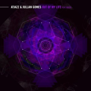 Atjazz & Jullian Gomes feat. Bucie - Out of My Life [Atjazz Record Company]
