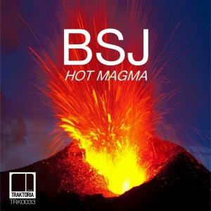 BSJ - Hot Magma [Traktoria]
