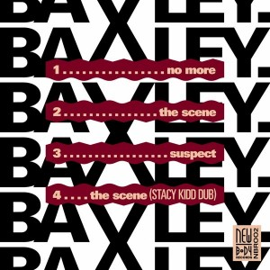 Baxley - The Scene [Newbody Records]