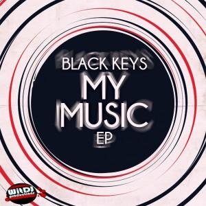 Black Keys - My Music [WitDJ Productions PTY LTD]