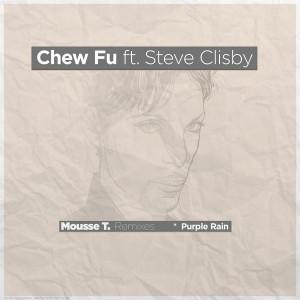 Chew Fu - Purple Rain, Mousse T.'s Remixes [Peppermint Jam]
