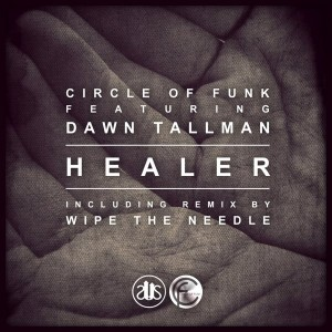 Circle of Funk - Healer (feat. Dawn Tallman) [Slapped Up Soul]